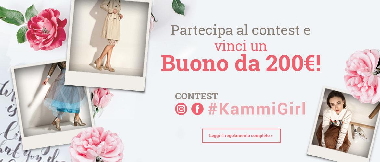 Vinci un Buono da 200€! Partecipa al contest #KammiGirl