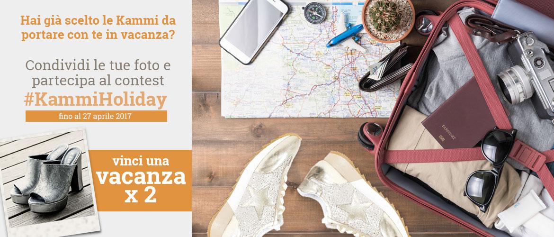 Hai già scelto le Kammi da portare con te in vacanza? Partecipa al contest e vinci una vacanza per 2 persone!